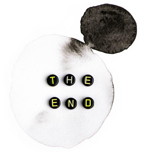 Ausgelaufener schwarze Farbe mit den Buchstaben The End