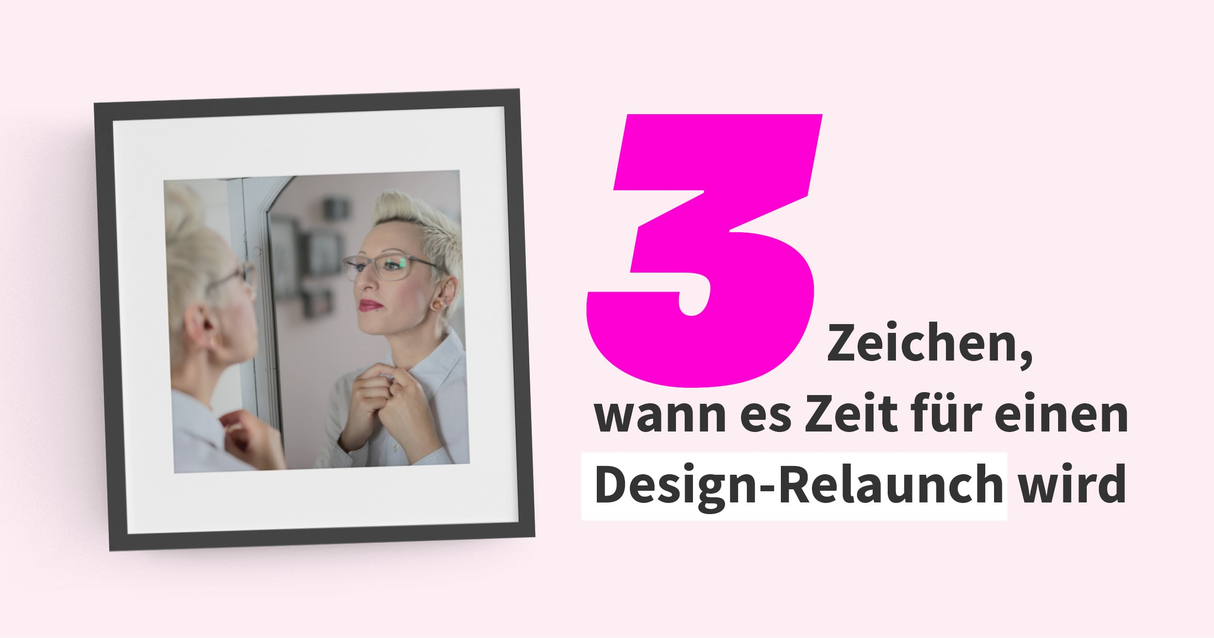 Zeit für einen Design-Relaunch