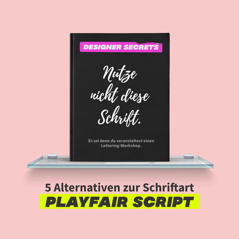 5 Alternativen zur Schriftart Playfair Script