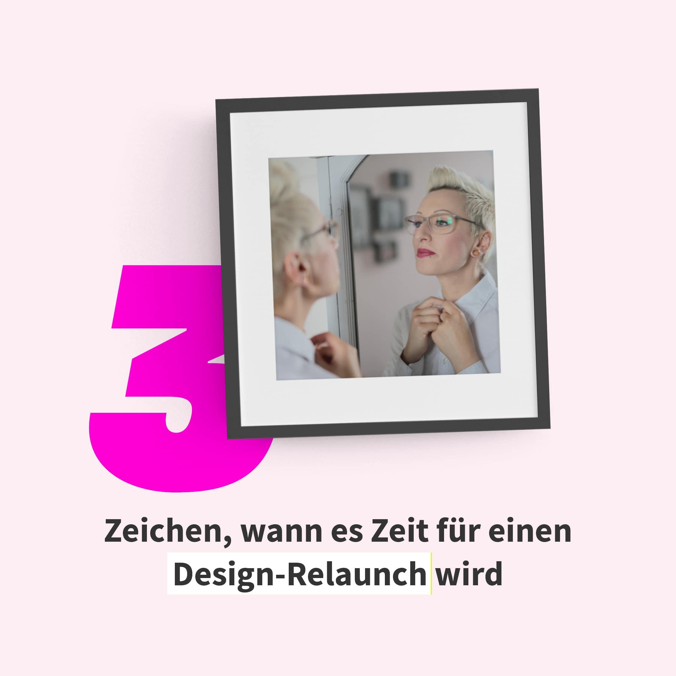 3 Zeichen, wann es Zeit für einen Design-Relaunch wird