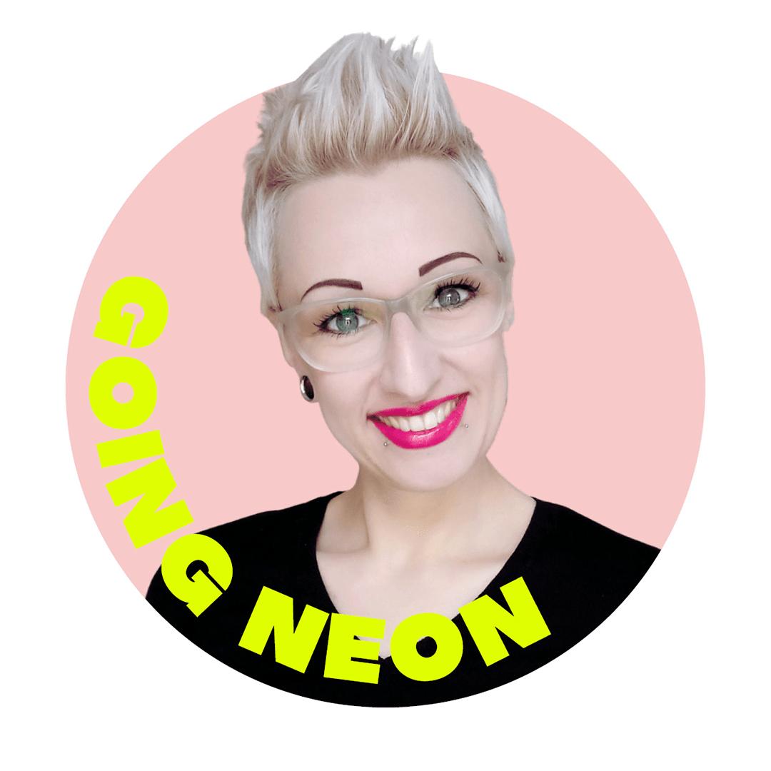 I'm Going Neon. Kommst du mit?